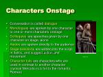 characters onstage