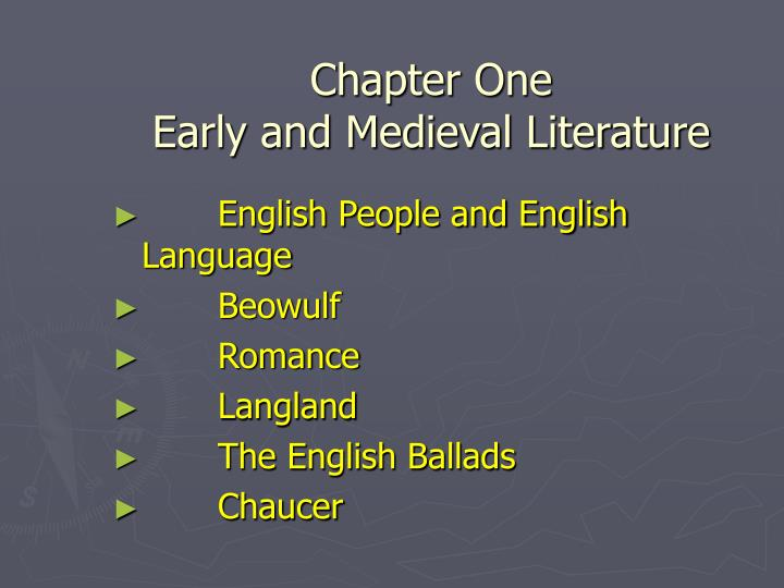 Chapter one early and medieval literature