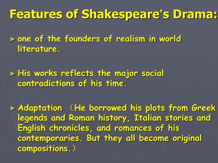 Features of Shakespeare