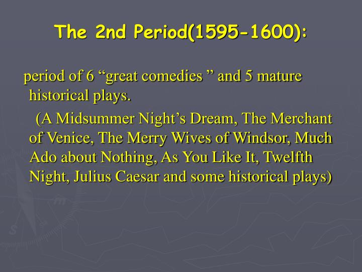 The 2nd Period(1595-1600):