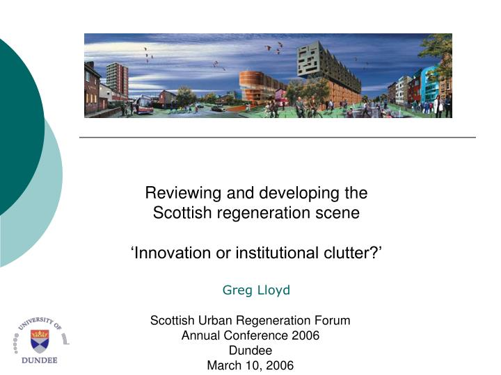 Reviewing and developing the Scottish regeneration scene