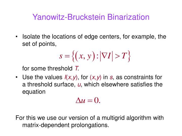 Yanowitz-Bruckstein Binarization