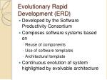 evolutionary rapid development erd