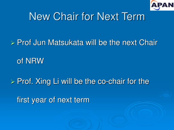 New Chair for Next Term
