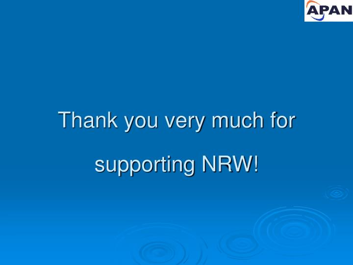 Thank you very much for supporting NRW!