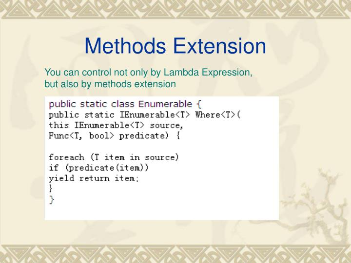 Methods Extension