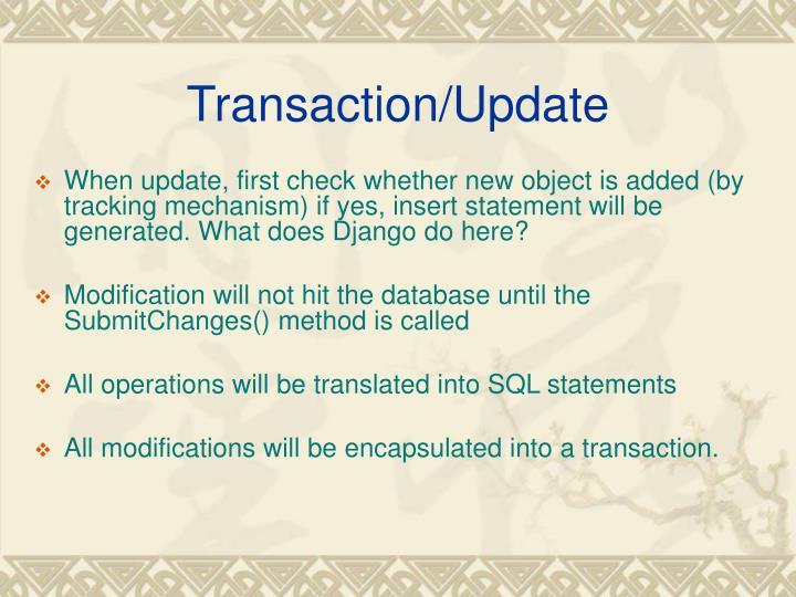 Transaction/Update