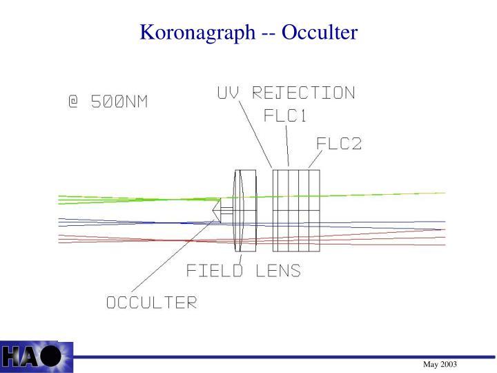 Koronagraph -- Occulter
