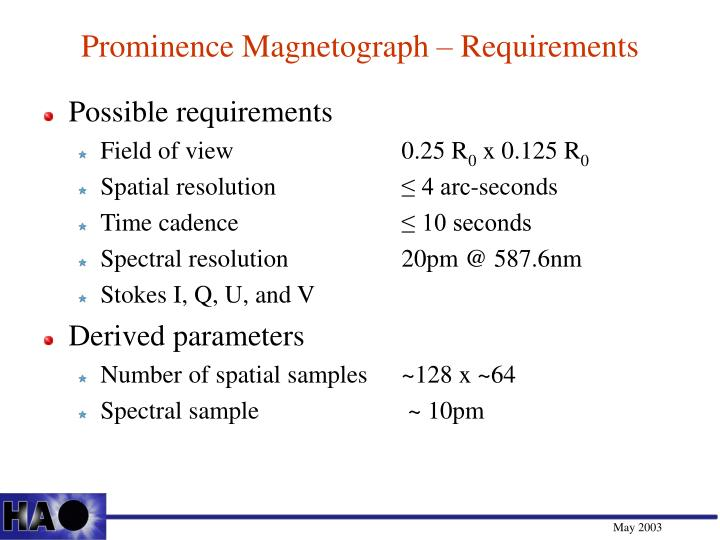 Prominence Magnetograph – Requirements