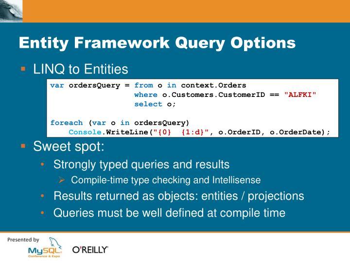Entity Framework Query Options
