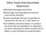 other foods that exacerbate depression