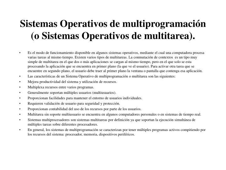 Sistemas operativos de multiprogramaci n o sistemas operativos de multitarea