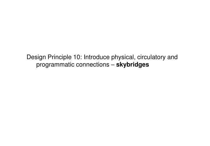 Design Principle 10: