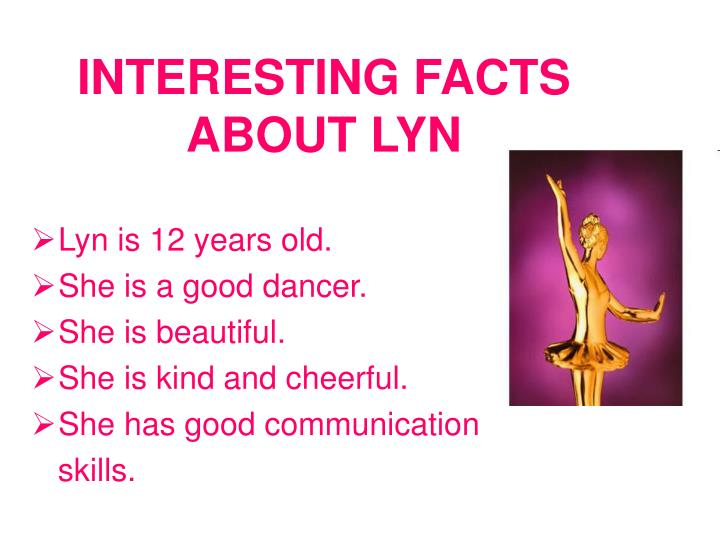 Interesting facts about lyn