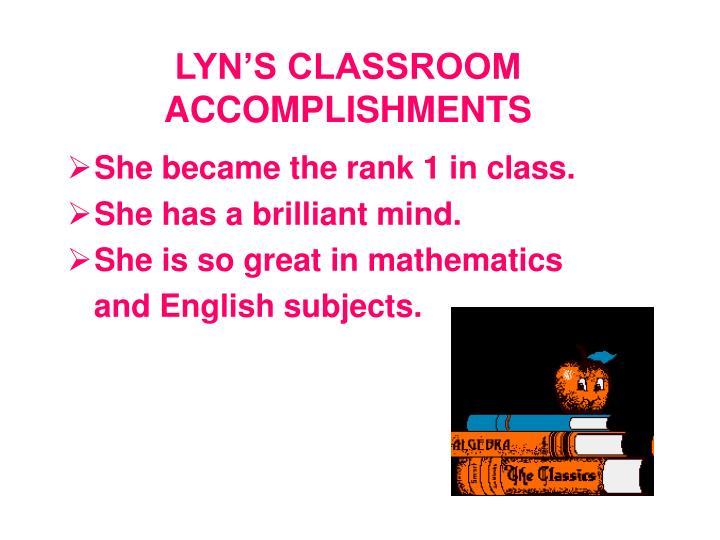 Lyn s classroom accomplishments