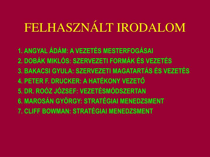 FELHASZNÁLT IRODALOM