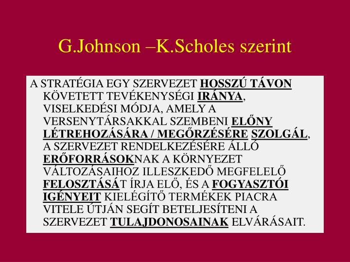 G.Johnson –K.Scholes szerint