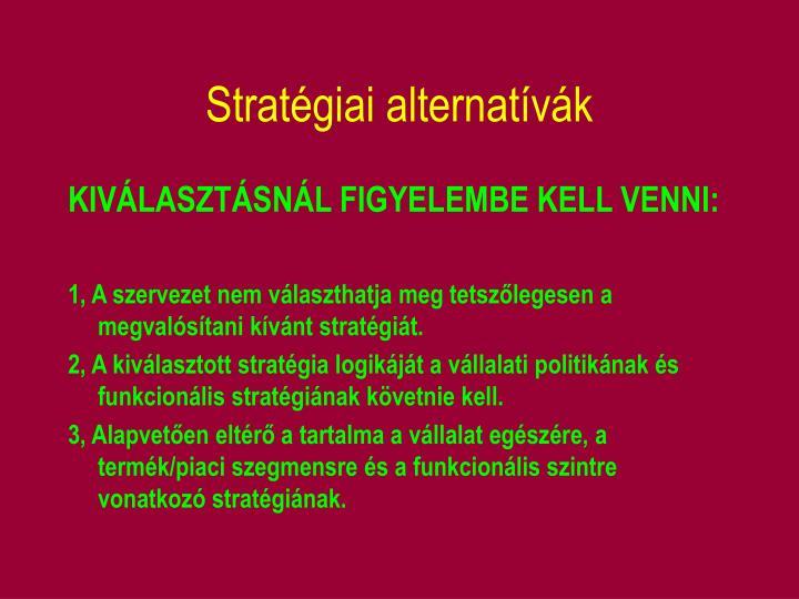 Stratégiai alternatívák