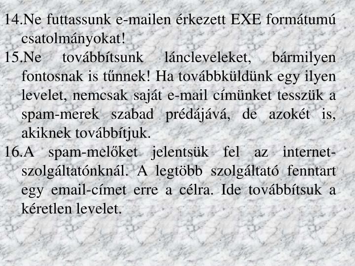 Ne futtassunk e-mailen érkezett EXE formátumú csatolmányokat!