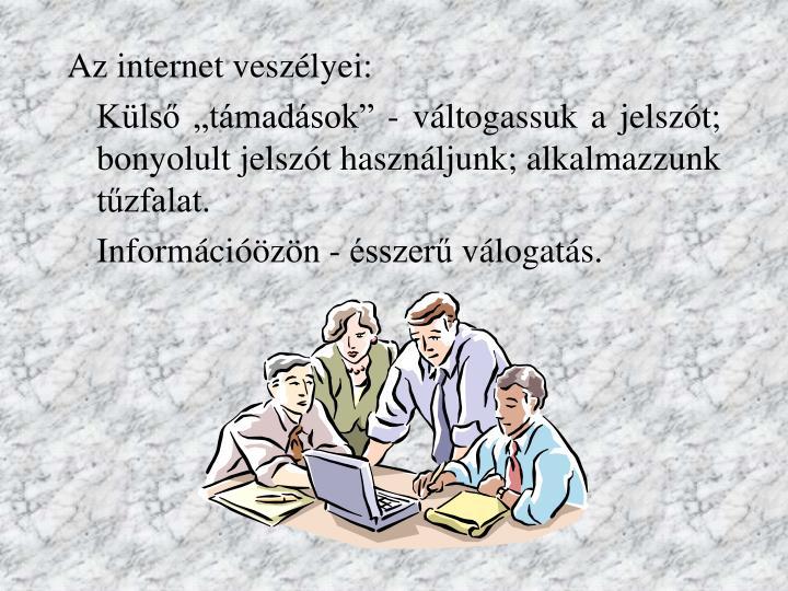Az internet veszélyei: