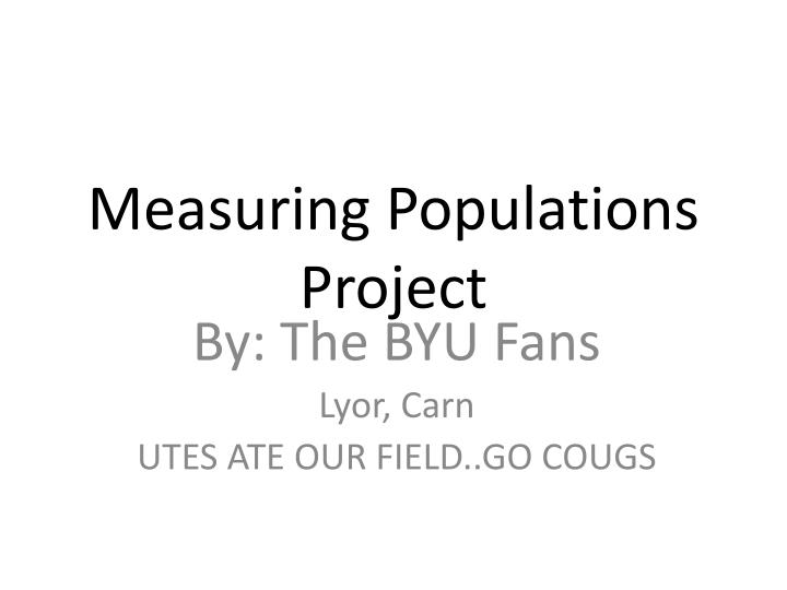 Measuring populations project