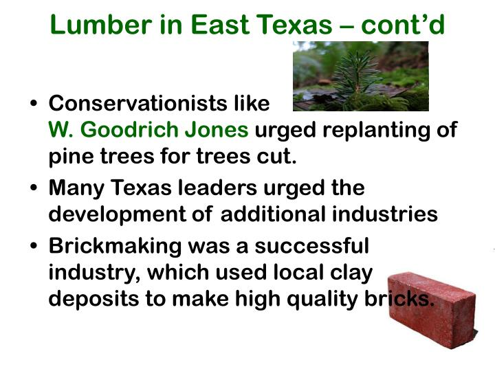 Lumber in East Texas – cont'd