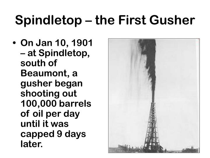 Spindletop – the First Gusher