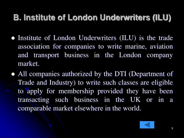 B. Institute of London Underwriters (ILU)