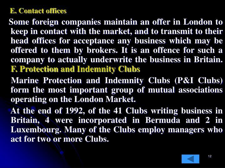 E. Contact offices