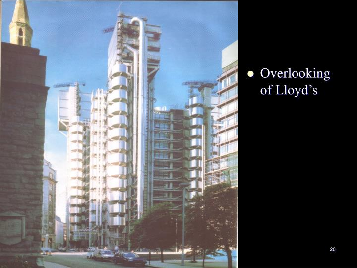 Overlooking of Lloyd's
