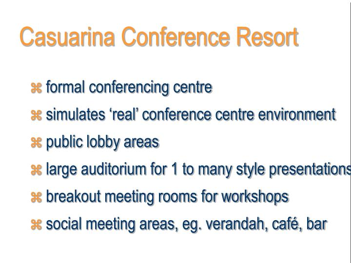 Casuarina Conference Resort