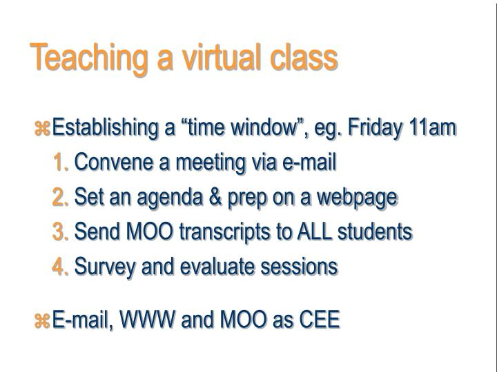 Teaching a virtual class
