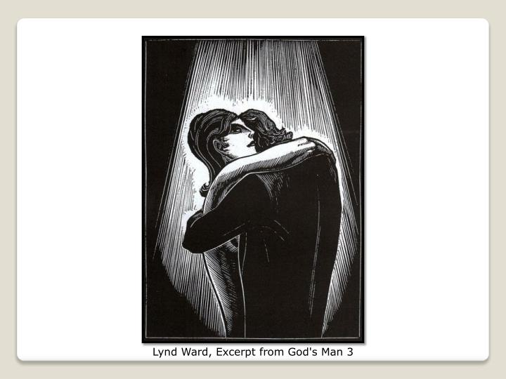 Lynd Ward, Excerpt from God's Man 3