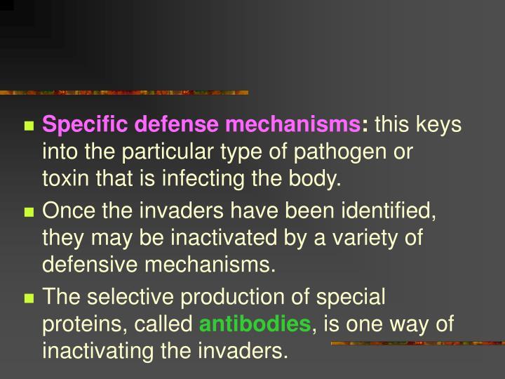 Specific defense mechanisms
