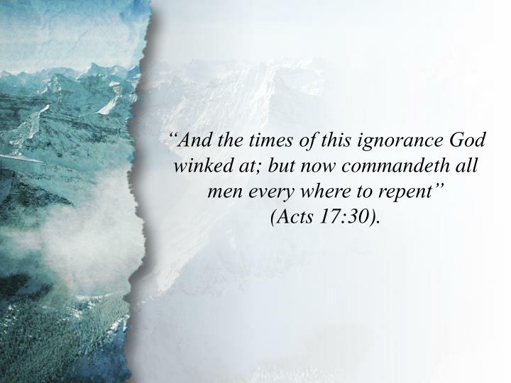 Acts 17:30