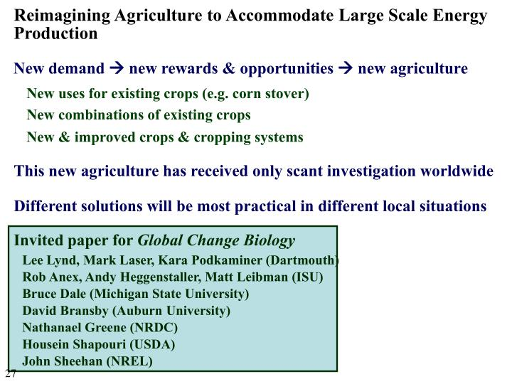 New uses for existing crops (e.g. corn stover)