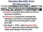 houston benefits from oil discoveries