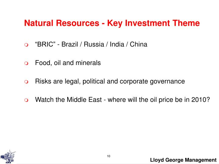 Natural Resources - Key Investment Theme