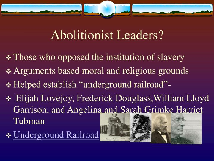 Abolitionist Leaders?