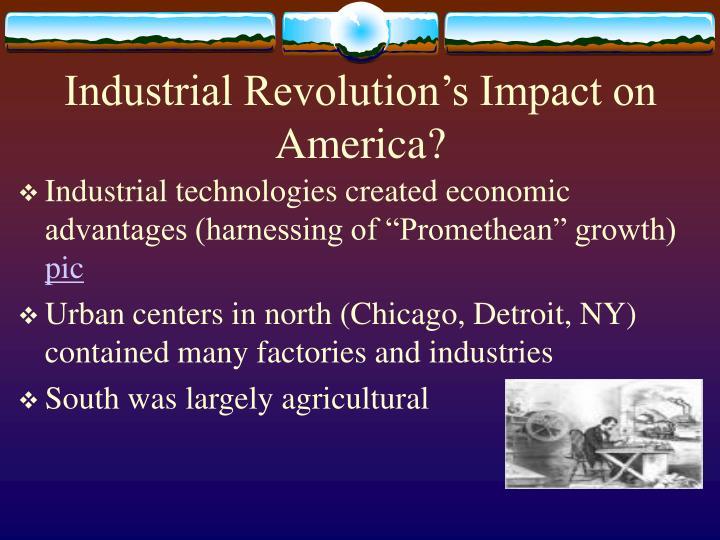 Industrial Revolution's Impact on America?