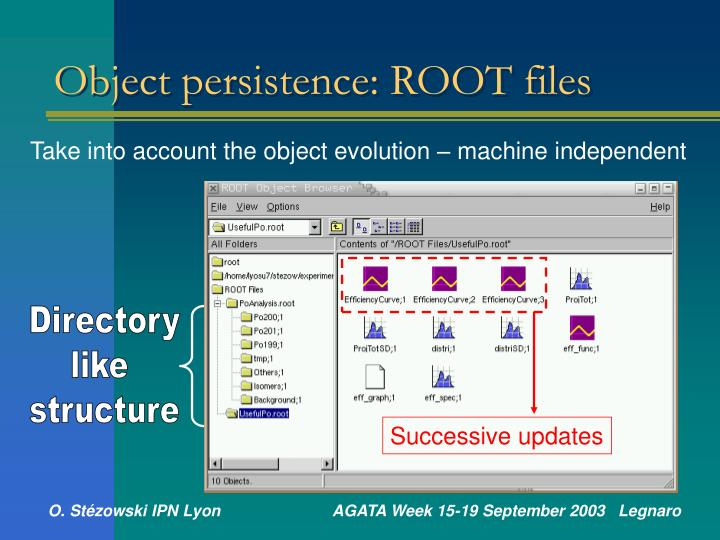 Object persistence: ROOT files