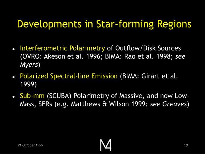 Developments in Star-forming Regions