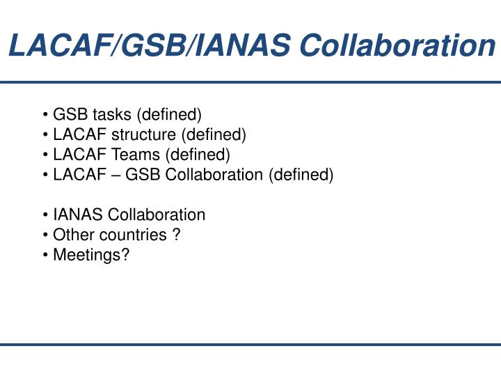 LACAF/GSB/IANAS Collaboration