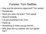 funsies tom swifties