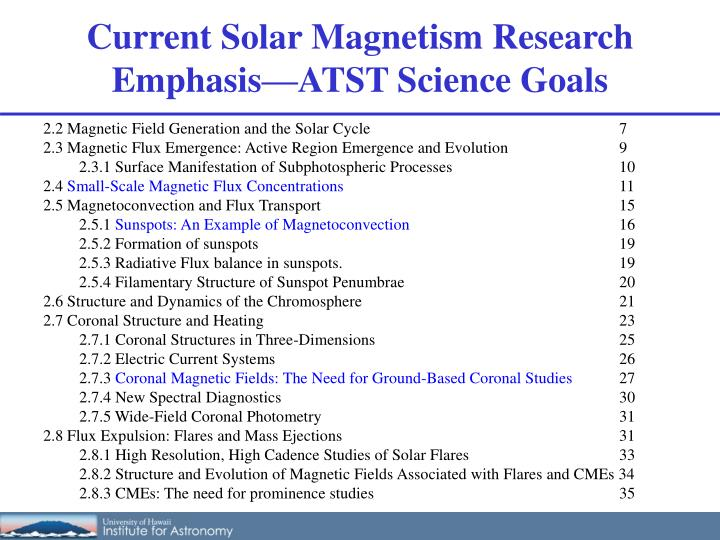 Current Solar Magnetism Research Emphasis—ATST Science Goals