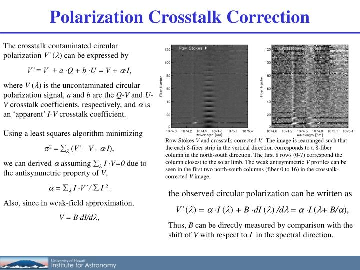 Polarization Crosstalk Correction