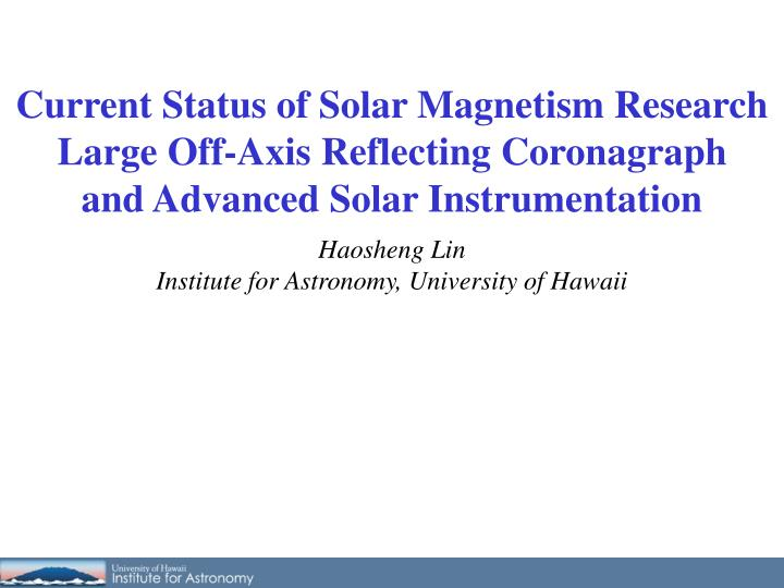 Current Status of Solar Magnetism Research