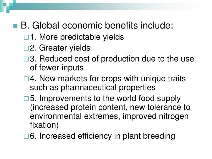 B. Global economic benefits include: