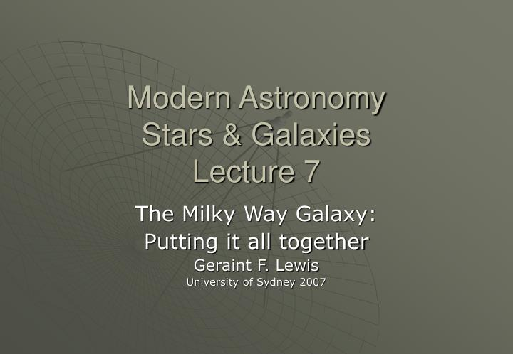 Modern astronomy stars galaxies lecture 7