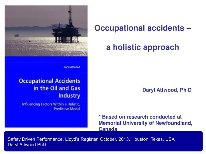 Occupational accidents –